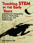 Image for Teaching STEM in the early years  : activities for integrating science, technology, engineering, and mathematics