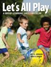 Image for Let's all play  : a group-learning (un)curriculum