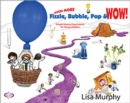 Image for Even more fizzle, bubble, pop & WOW!  : simple science experiments for young children