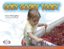 Image for Ooey Gooey( Tooey: 140 Exciting Hands-On Activity Ideas for Young Children