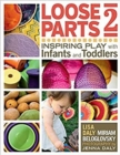 Image for Loose parts 2  : inspiring play with infants and toddlers