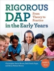 Image for RIGOROUS DAP in the Early Years : From Theory to Practice