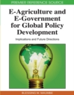 Image for e-agriculture and e-government for Global Policy Development : Implications and Future Directions