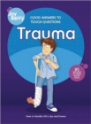 Image for Good Answers to Tough Questions Trauma