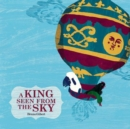 Image for A King Seen From the Sky