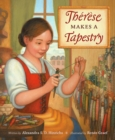 Image for Therese Makes a Tapestry