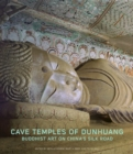 Image for Cave temples of Dunhuang  : Buddhist art on China's Silk road
