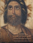 Image for The Dawn of Christian Art - In Panel Painings and Icons