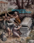 Image for Antiquities in motion  : from excavation sites to Renaissance collections
