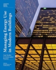 Image for Managing energy use in modern buildings  : case studies in conservation practice