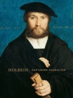 Image for Holbein  : capturing character