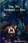 Image for You, Me, Naideen and a Bee