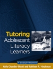 Image for Tutoring adolescent literacy learners: a guide for volunteers