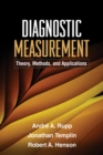 Image for Diagnostic measurement: theory, methods, and applications