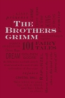 Image for The Brothers Grimm: 101 Fairy Tales