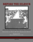 Image for Before The Silence : Archival News Reports Of The Christian Holocaust That Begs To Be Remembered