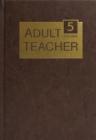 Image for Adult Teacher Volume 5