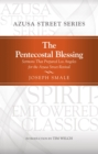 Image for Pentecostal Blessing: Sermons That Prepared Los Angeles for the Azusa Street Revival