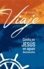 Image for Viaje: Confia en Jesus en aguas desconocidas