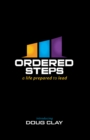 Image for Ordered Steps: A Life Prepared to Lead