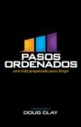 Image for Pasos Ordenados: una vida preparada para dirigir