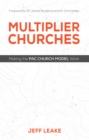 Image for Multiplier Churches: Making the PAC Church Model Work