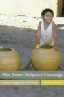 Image for Maya potters' indigenous knowledge  : cognition, engagement, and practice