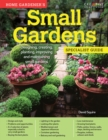Image for Home Gardener's Small Gardens: Designing, creating, planting, improving and maintaining small gardens