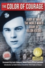 Image for The Color of Courage: A Boy at War: The World War Ii Diary of Julian Kulski
