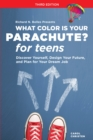 Image for What color is your parachute? for teens  : discovering yourself, defining your future