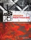 Image for Modern printmaking  : a guide to traditional and digital techniques