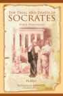 Image for The Trial and Death of Socrates : Four Dialogues