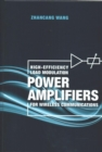 Image for High-Efficiency Load Modulation Power Amplifiers for Wireless Communications