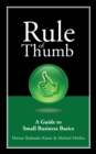 Image for Rule of Thumb: A Guide to Small Business Basics