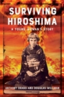 Image for Surviving Hiroshima : A Young Woman's Story