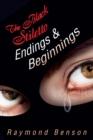 Image for The Black Stiletto: Endings & Beginnings