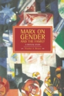 Image for Marx On Gender And The Family: A Critical Study : Historical Materialism, Volume 39