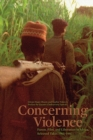 Image for Concerning violence  : Fanon, film, and liberation in Africa, selected takes 1965-1987