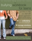 Image for The bullying workbook for teens  : activities to help you deal with social aggression and cyberbullying
