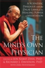 Image for The mind's own physician  : a scientific dialogue with the Dalai Lama on the healing power of meditation