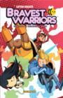 Image for Bravest warriorsVolume 1
