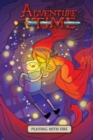 Image for Adventure Time Original Graphic Novel Vol. 1: Playing With Fire