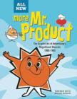 Image for More Mr Product  : the graphic art of advertising's magnificent mascots 1960-1985