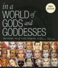 Image for In a world of gods and goddesses  : the mystic art of Indra Sharma