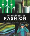 Image for The business of fashion  : designing, manufacturing, and marketing
