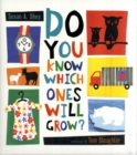 Image for Do you know which ones will grow?
