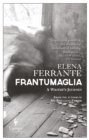 Image for Frantumaglia  : a writer's journey