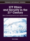 Image for ICT Ethics and Security in the 21st Century : New Developments and Applications