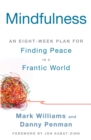 Image for Mindfulness  : an eight-week plan for finding peace in a frantic world