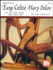 Image for Easy Celtic harp solos: Irish, Manx, Bretton, Hebridean, Scottish, Cornish, Welsh